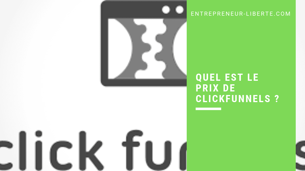 Quel est le prix de ClickFunnels