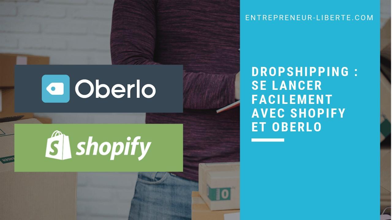 Réussir son dropshipping grâce à Oberlo et Shopify