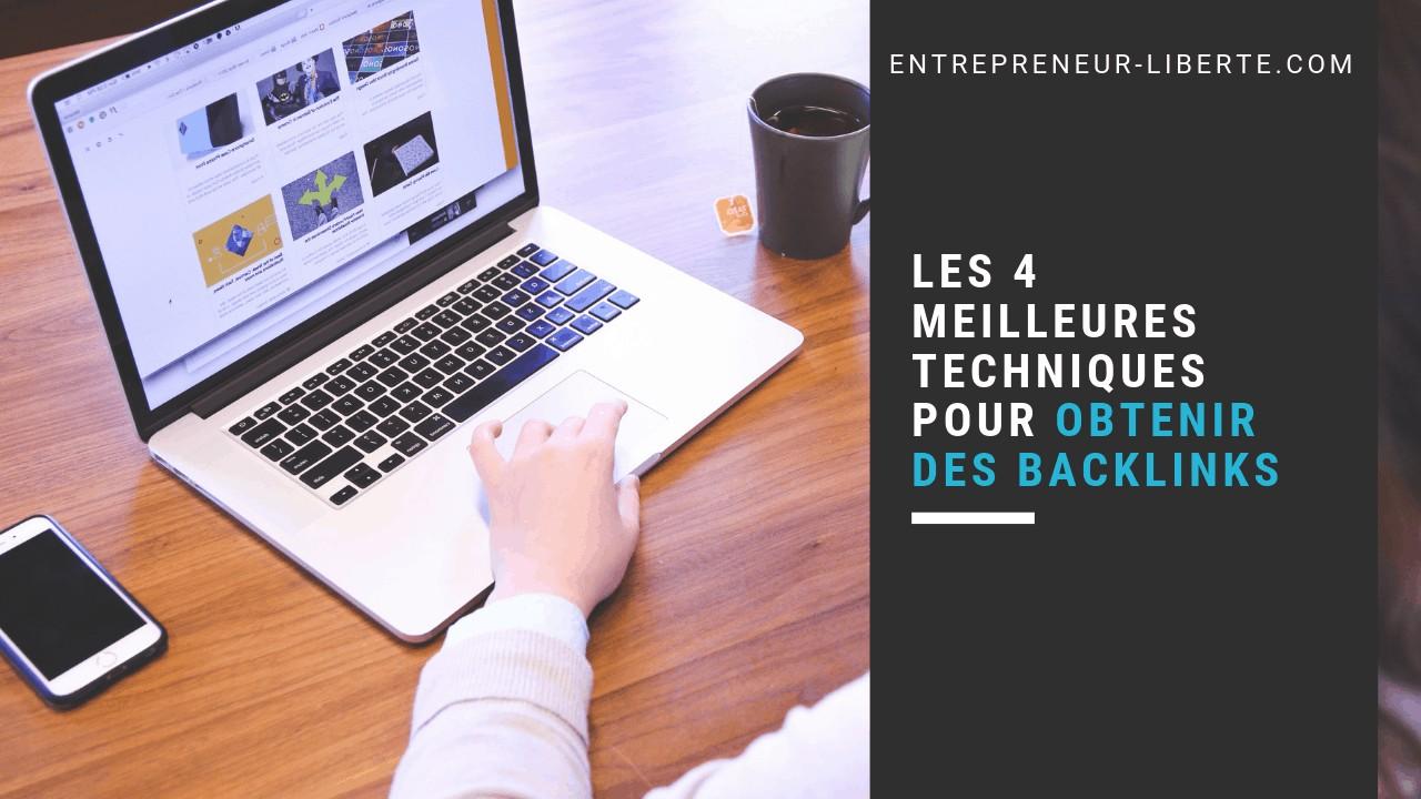Les 4 meilleures techniques pour obtenir des backlinks