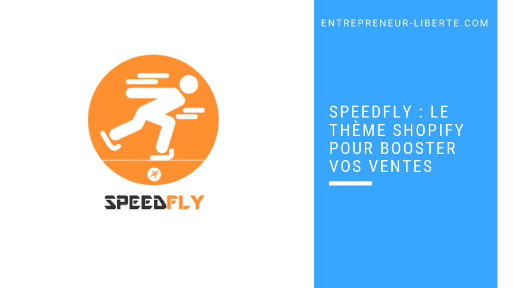 Speedfly : thèmes Shopify alternatives à Clickfunnels
