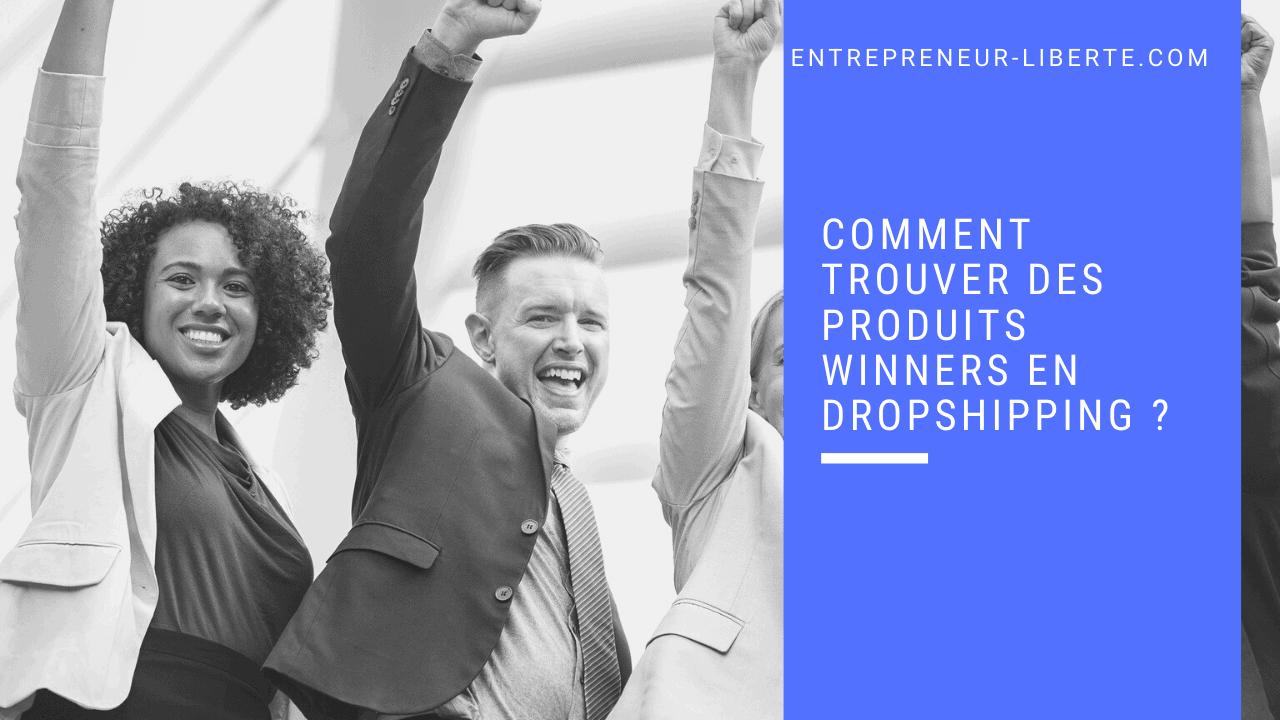 Comment trouver des produits winners en dropshipping