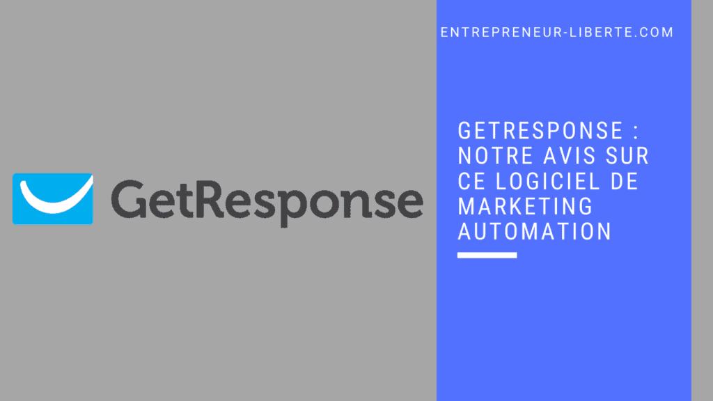 GetResponse _ Notre avis sur ce logiciel de marketing automation