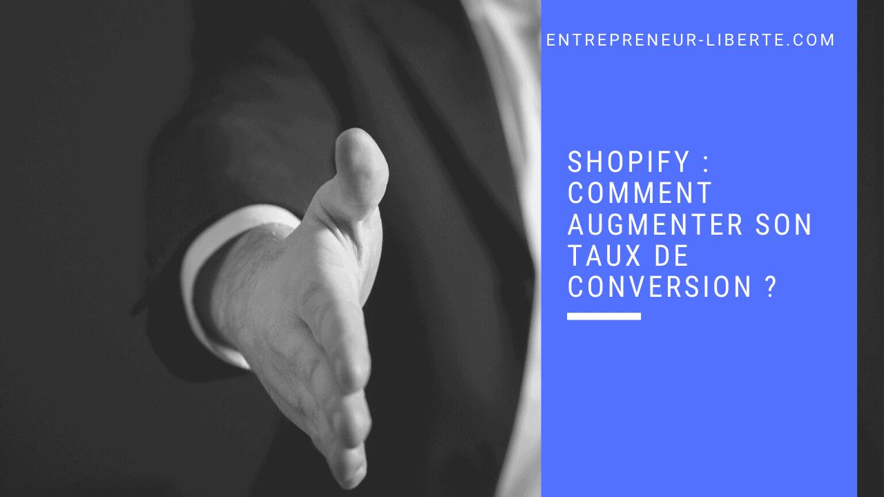 Shopify comment augmenter son taux de conversion
