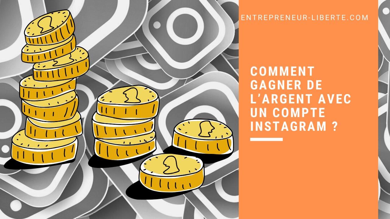 Comment gagner de l'argent avec un compte Instagram