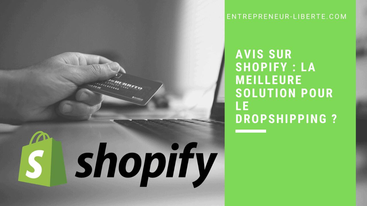 Avis sur Shopify _ la meilleure solution pour le Dropshipping