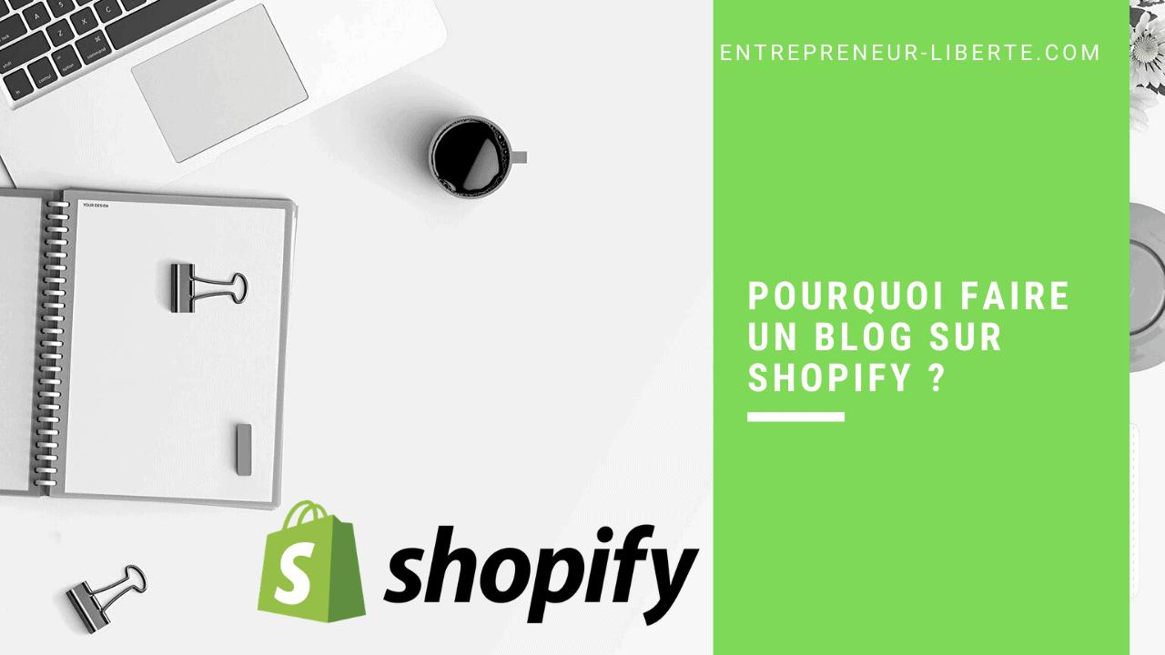 Pourquoi faire un blog sur Shopify