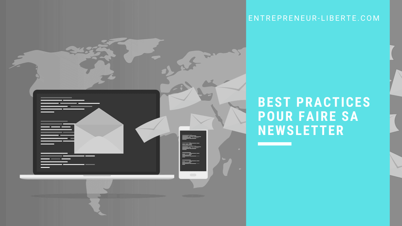 Best practices pour faire sa newsletter