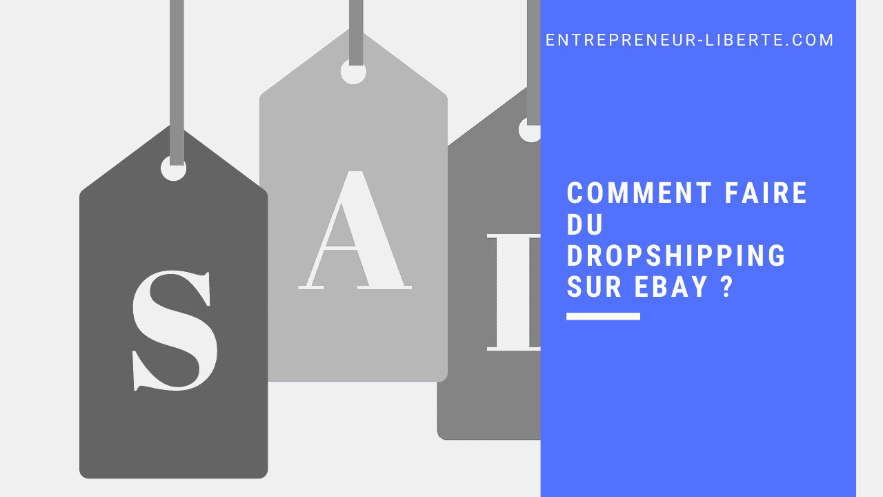 Comment faire du dropshipping sur Ebay ?