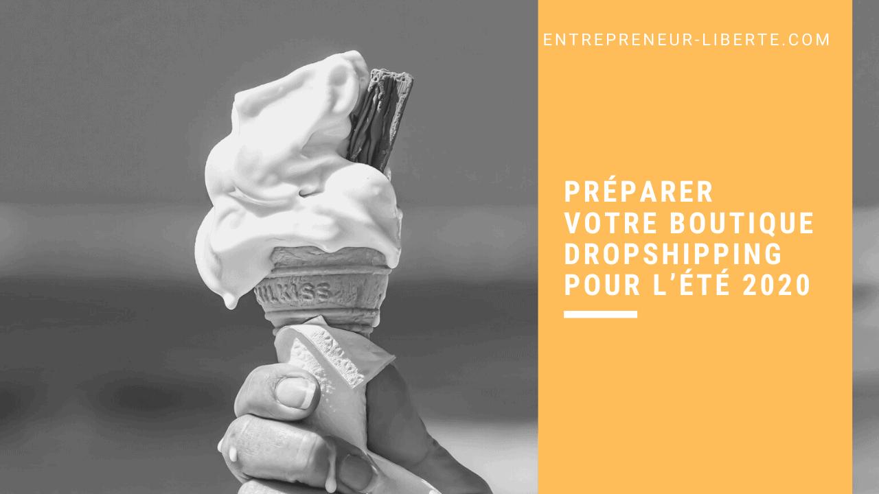 Préparer votre boutique dropshipping pour l'été 2020