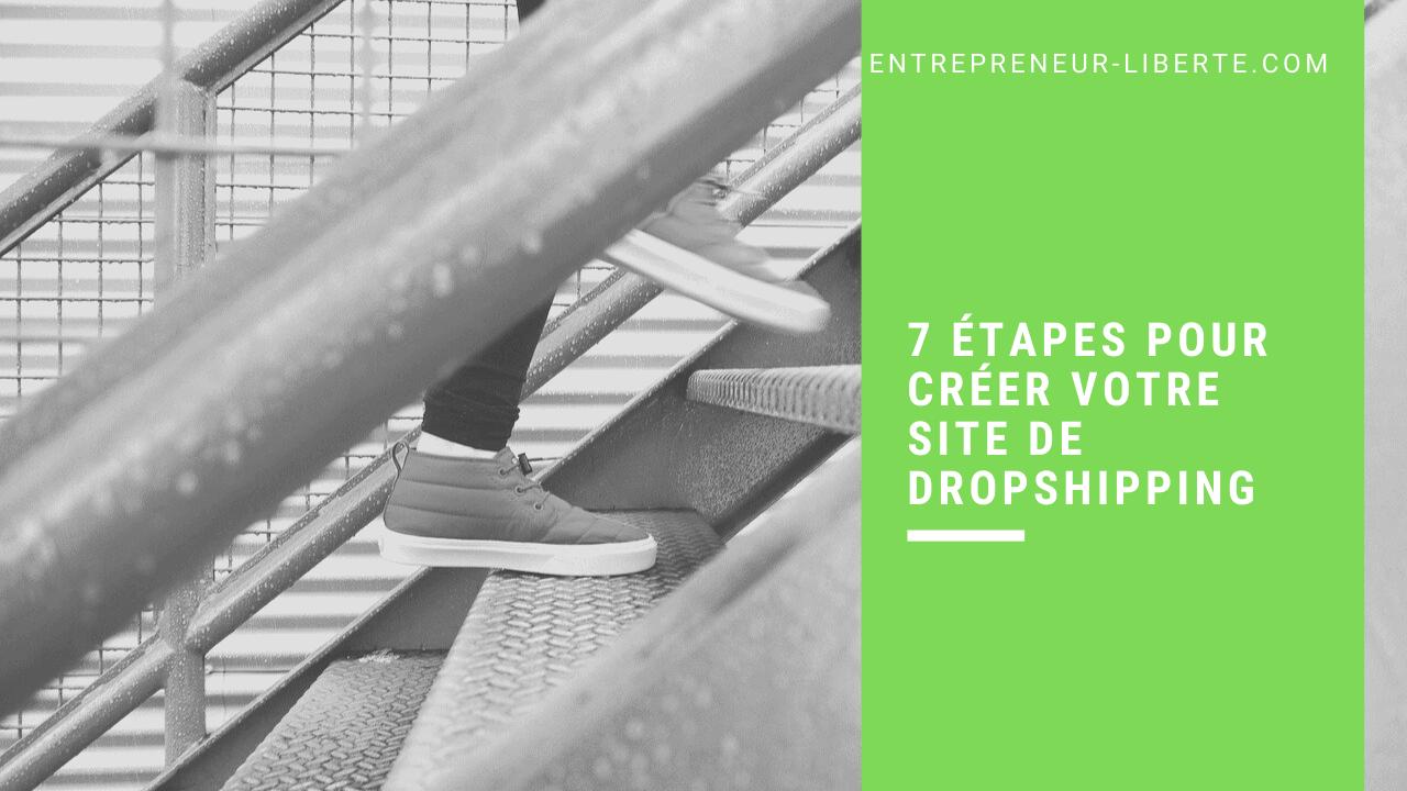 7 étapes pour créer votre site de dropshipping