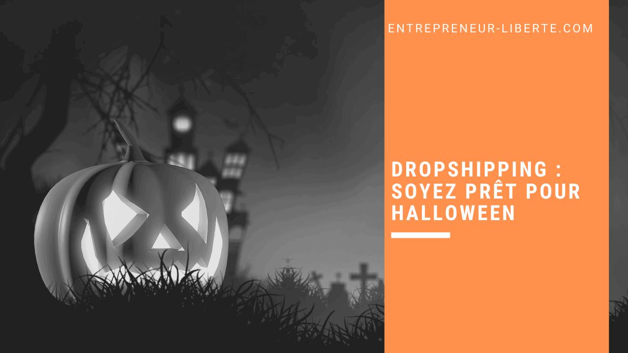 Dropshipping : soyez prêt pour Halloween