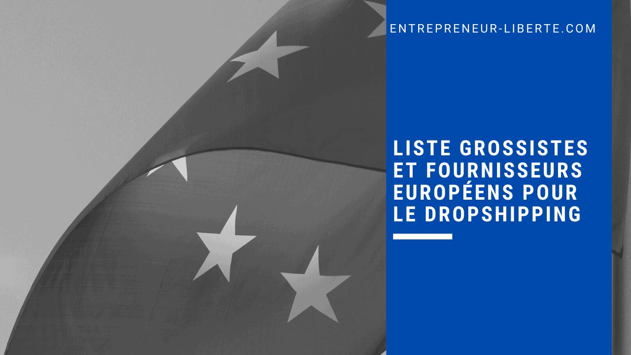 Liste grossistes et fournisseurs européens pour le dropshipping