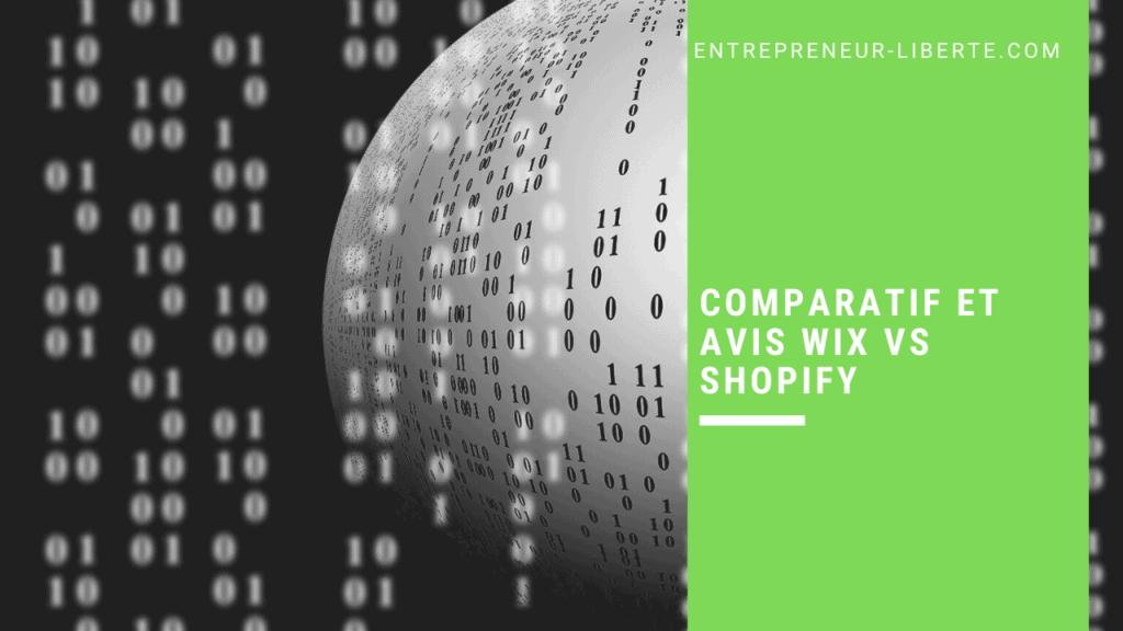 Comparatif et avis Wix vs Shopify