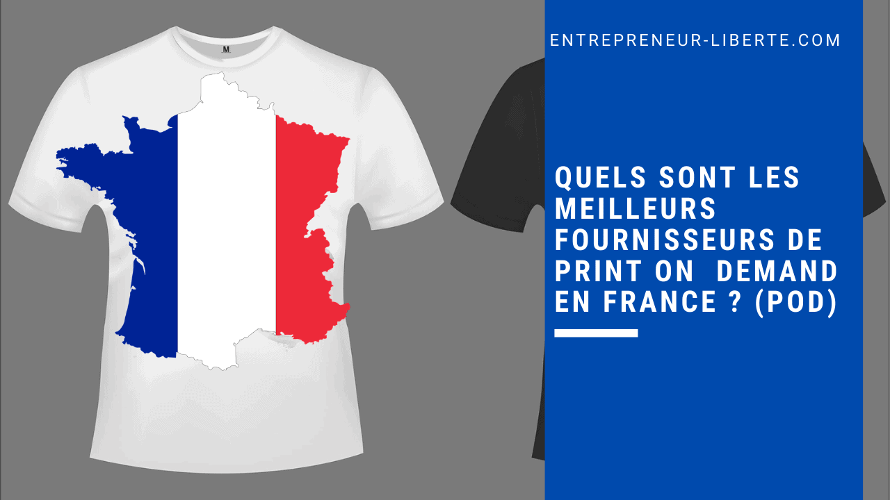Quels sont les meilleurs fournisseurs de Print on Demand en France _ (POD)