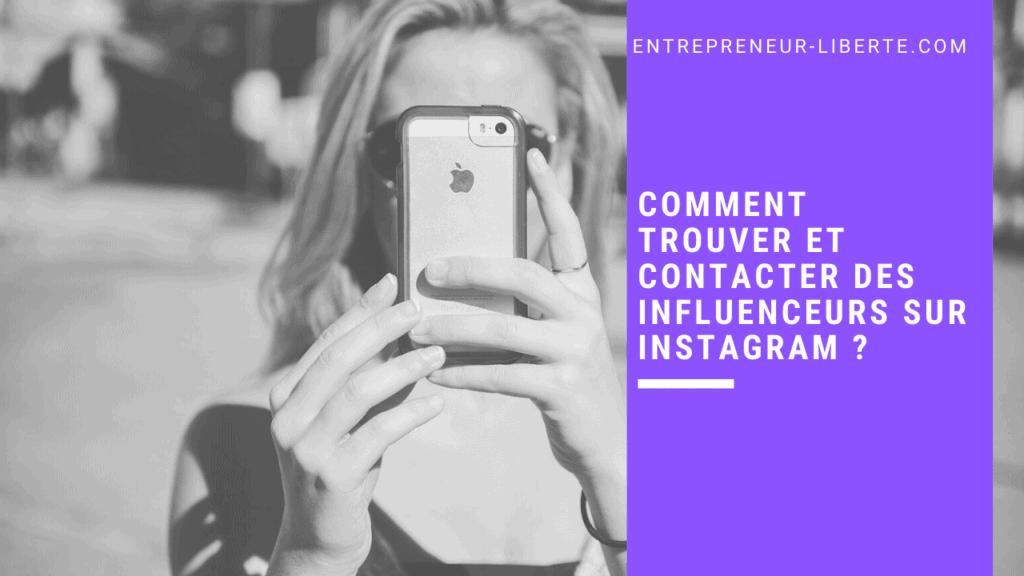 Comment trouver et contacter des influenceurs sur Instagram _