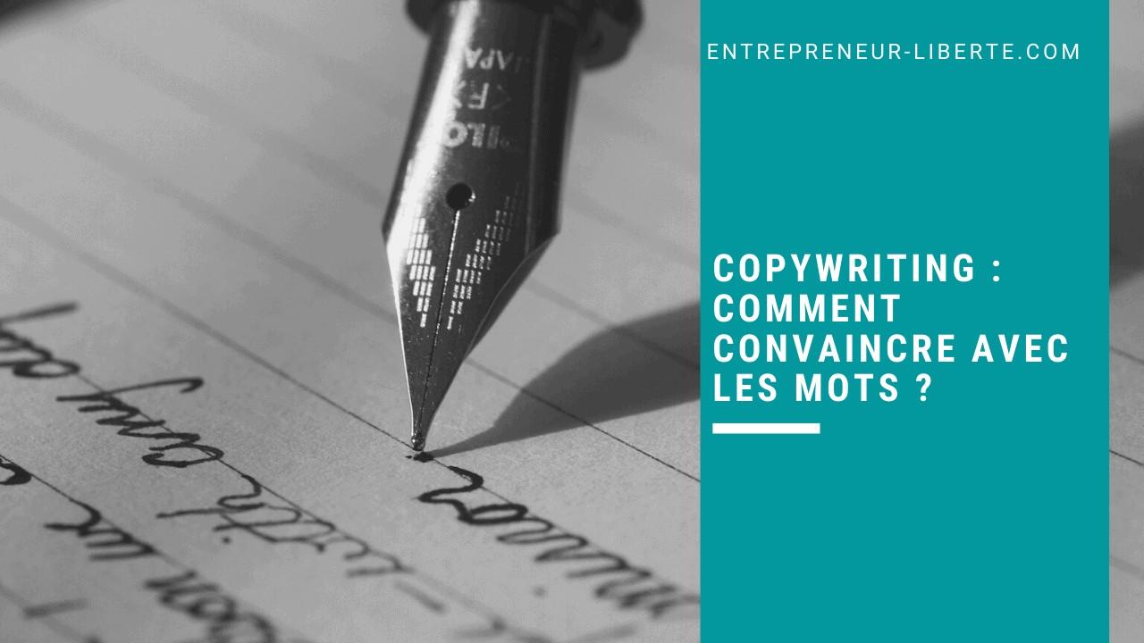 Copywriting _ comment convaincre avec les mots