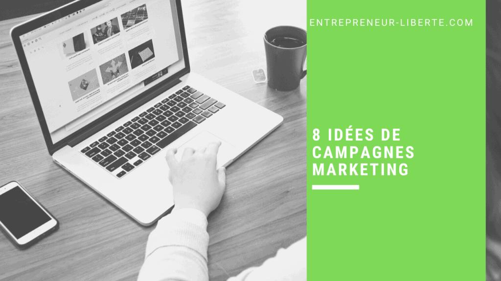 8 idées de campagnes marketing