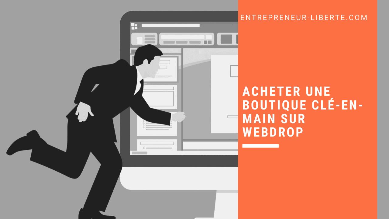 Acheter une boutique clé-en-main sur Webdrop Market