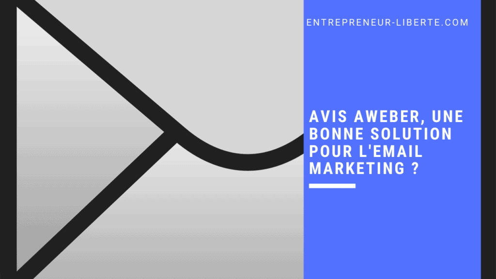 Avis Aweber, une bonne solution pour l'email marketing