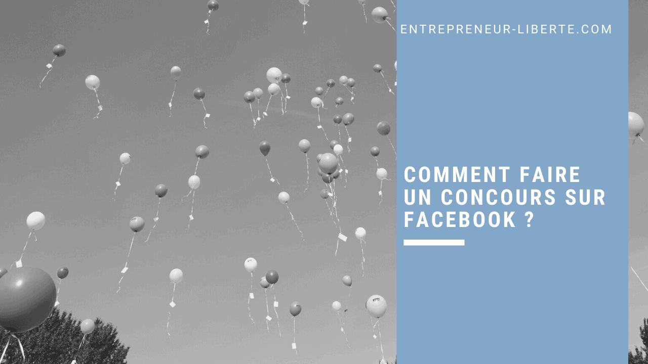 Comment faire un concours sur Facebook
