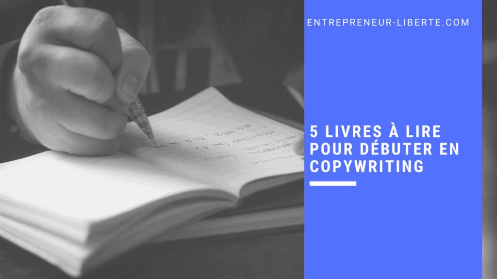 5 livres à lire pour débuter en copywriting
