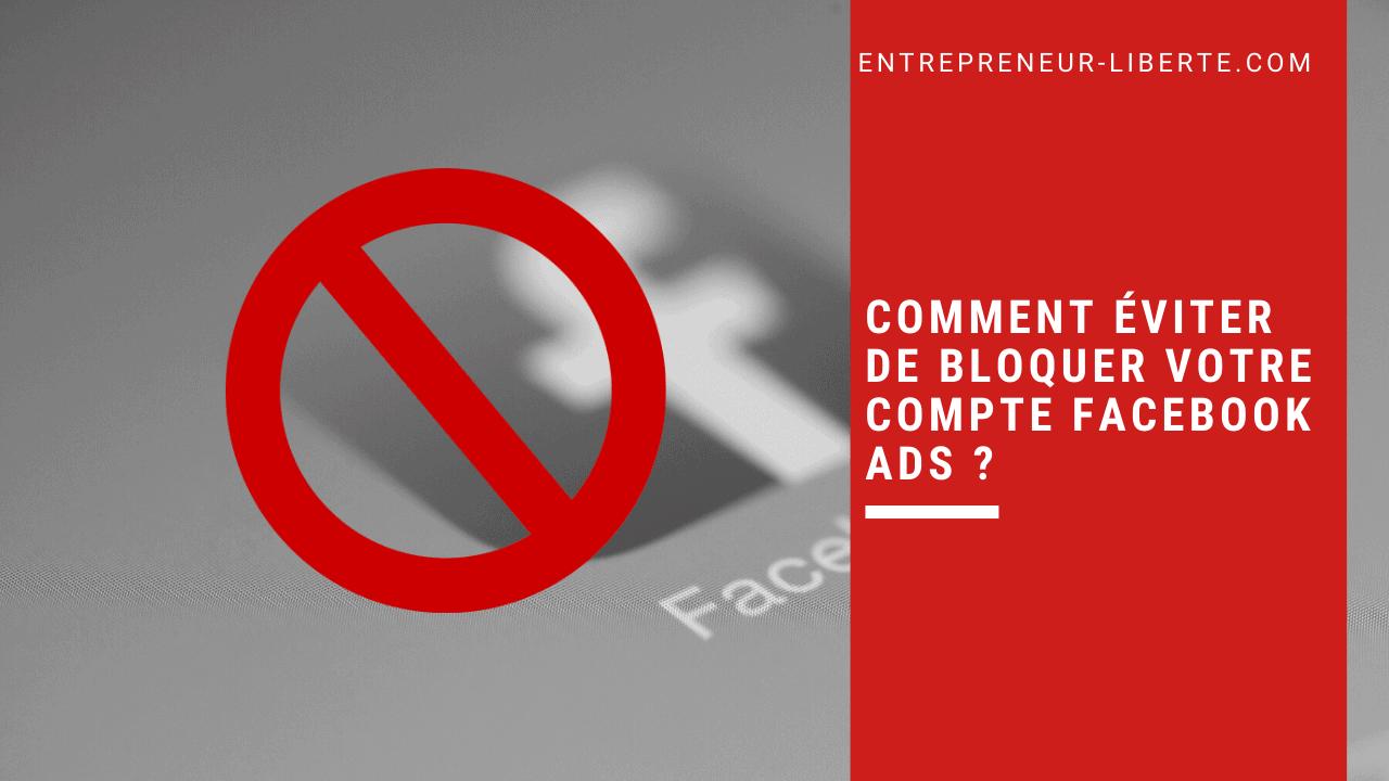 Comment éviter de bloquer votre compte Facebook AdsComment éviter de bloquer votre compte Facebook Ads