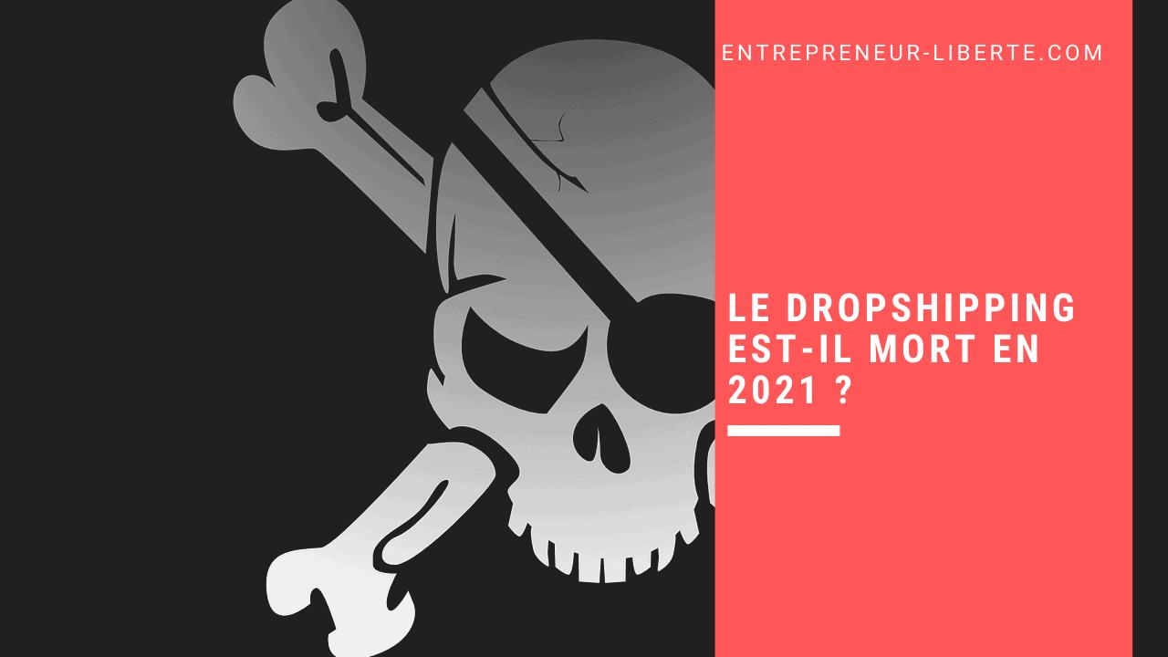 Le dropshipping est-il mort en 2021