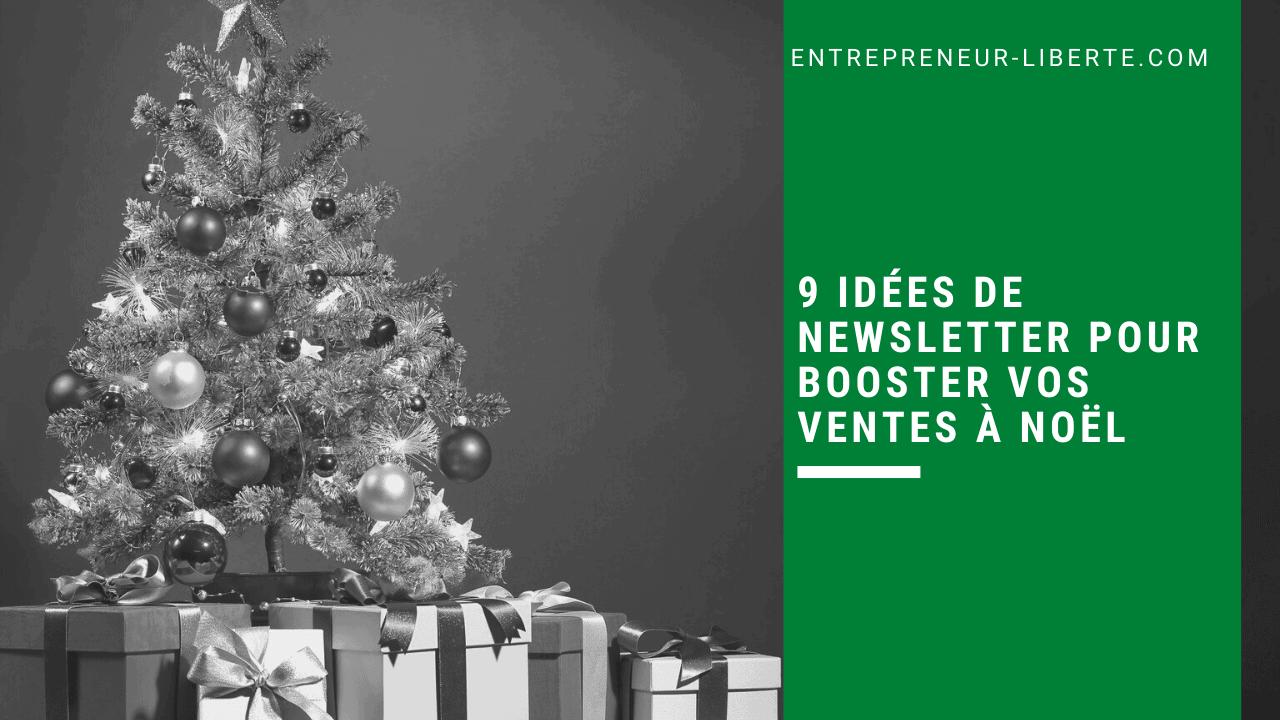 9 idées de newsletter pour booster vos ventes à Noël